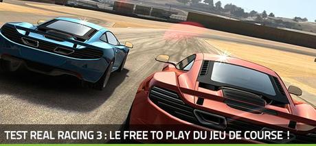 [Test] Real Racing 3, le Free To Play passe la seconde !