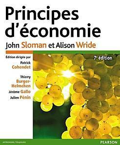 « Principes d'économie » 7e édition 2013 de John Sloma