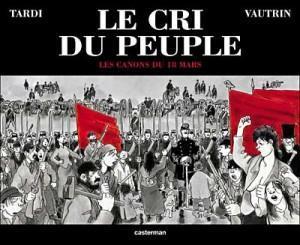Le Cri du peuple Tardi et Vautrin