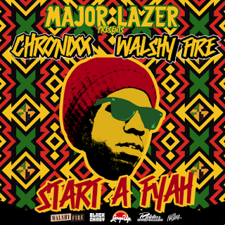 Chronixx - Start A Fyah mixtape (Major Lazer)