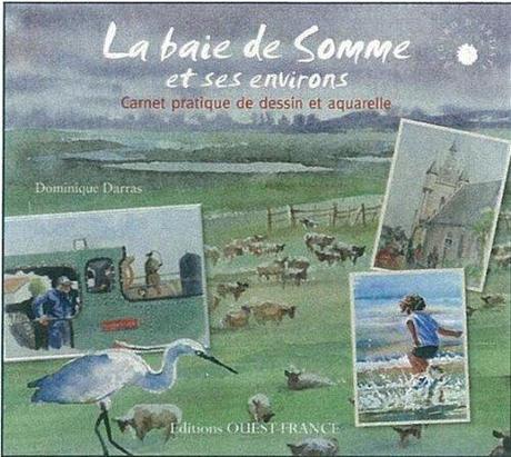 La baie de Somme et ses environs par Dominique Darras