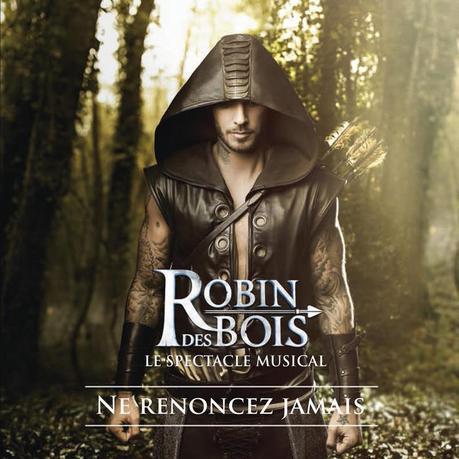 Robin des Bois La Comédie Musicale