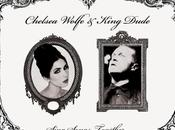 Chelsea Wolfe King Dude Sing Songs Together