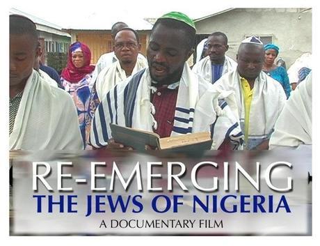 'RE-EMERGING THE JEWS OF NIGERIA