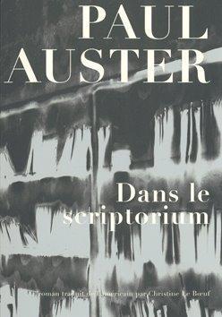 Dans le scriptorium; Paul Auster