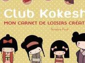 Club Kokeshi carnet loisirs créatifs Annelore Parot