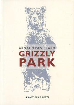 Grizzly Park d'Arnaud Devillard