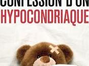 Confession d'un hypocondriaque, Christophe Ruaults