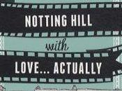 Notting Hill with Love… Actually Namara