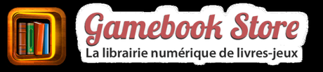 icone et Gamebook Store 640x144 [LDVELH] Avec Gamebook Store, des livres dont vous êtes le héros au format numérique