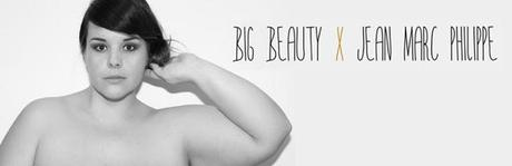Big Beauty x Jean Marc Philippe