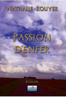 Passion d'enfer de Nathalie Rouyer