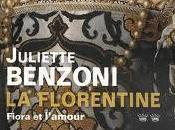 Fiora l'amour, Juliette Benzoni Florentine