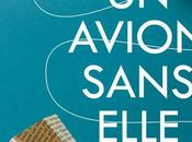 Critique avion sans elle Michel Bussi