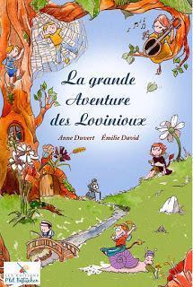 La grande Aventure des Lovinioux d'Anne Duvert illustré par Emilie David