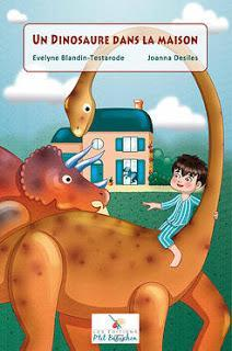 Un dinosaure dans la maison d'Evelyne Blandin-Testarode illustré par Joanna Desiles