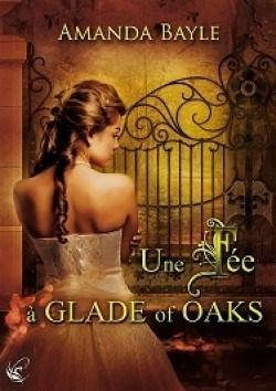 une-fee-a-glade-of-oaks-amanda bayle cyplog