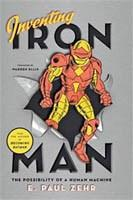 Couverture de l'édition originale américaine de l'essai Inventing Iron Man: The Possibility of a Human Machine