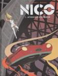 Fred Duval et Philippe Berthet - Nico, Atomium-Express (Tome 1)