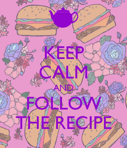 keep-calm-and-follow-the-recipe-2