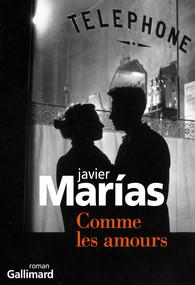 Comme les amours, Javier Marías