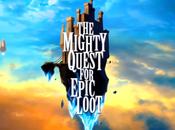 Test Vidéo Mighty Quest Epic Loot