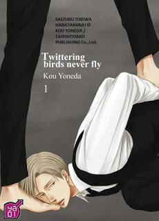 Twittering birds never fly tome 1