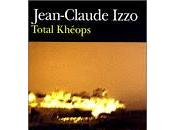 Total Kheops Jean Claude Izzo