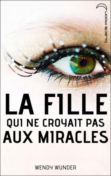 La-Fille-qui-ne-croyait-pas-aux-miracles-1.jpg