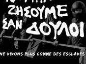 vivons plus comme esclaves Yannis Youlountas (Documentaire situation Grèce, 2013)