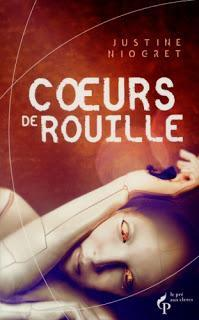 Coeurs de Rouille - Justine Niogret