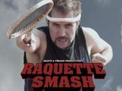 Raquette Smash: parodie film Robert Rodriguez