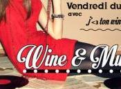 Vendredis Wine Music compte-rendu