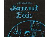 Bonne nuit Eddie Amélie Estelle Billon