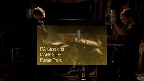 RA Sessions - DARKSIDE - Paper Trails - Live performance
