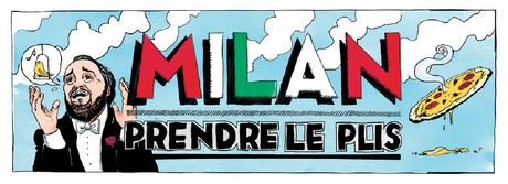 Milan, prendre le pli