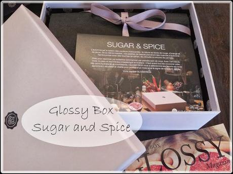 [Box] Glossy Box Sugar & Spice Octobre 2013