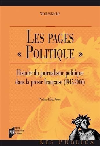 #Assises2013, Le journaliste et l'assassin de Janet Malcolm, Les Pages «politique» de Nicolas Kaciaf