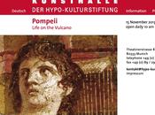 Pompéi, volcan. exposition Hypo-Kunsthalle Munich