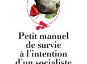 Livre Petit manuel survie l'intention d'un socialiste dans dîner avec gens gauche Bruno Gascio