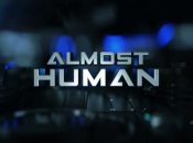 Almost Human Episodes 1.01 1.02