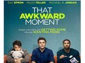 "Nouvelle bande annonce internationale ""That Awkward Moment"" Gormican avec Efron Michael Jordan."