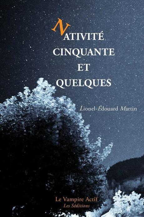 Lionel-Edouard Martin - Nativité cinquante et quelques