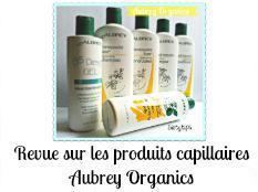 Revue sur les produits capillaires Aubrey Organics