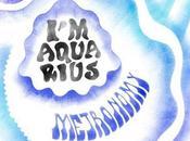 Metronomy Aquarius, retour.