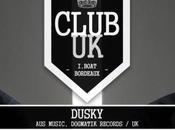 Club présente Dusky (Aus Music) l'I.BOAT Bordeaux