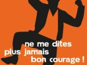 """J'ai dites plus jamais courage Lexique anti-déprime usage immédiat français"""""""