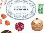 Succulentes sucreries, Pittau Gervais