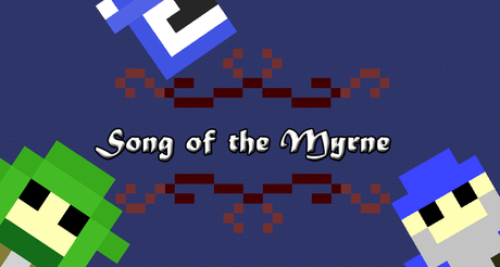 Song of the Myrne dans Projets Indie