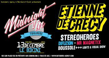 MIDNIGHT IN TOULOUSE - ETIENNE DE CRECY, STEREOHEROES, DIFUZION, MR MAGNETIX, BOUSSOLE